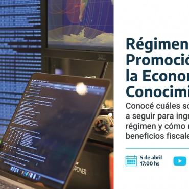 05/04 [INVITACIÓN] Webinar: Régimen de Promoción de la Economía del Conocimiento