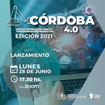 28/06 [INVITACIÓN] Evento Lanzamiento CÓRDOBA 4.0 - Edición 2021