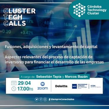 29/04 [INVITACIÓN] [Cluster Tech Calls] Fusiones, adquisiciones y levantamiento de capital