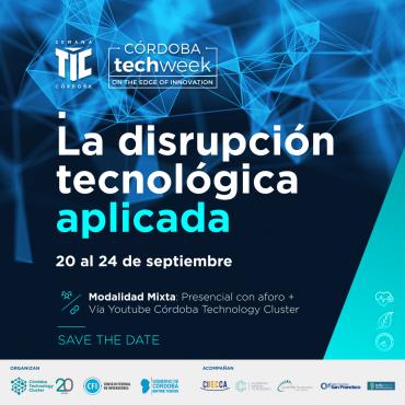 [SAVE THE DATE]: Córdoba Tech Week/ Semana TIC 2021 – del 20 al 24 de septiembre