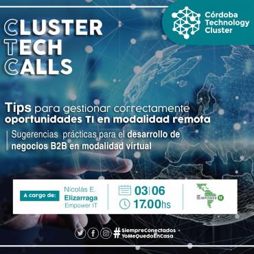 03/06 [INVITACIÓN]: [Cluster Tech Calls]: Tips para gestionar correctamente oportunidades TI en modalidad remota