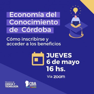 06/05 [INVITACIÓN] Charla informativa: Economía del Conocimiento de Córdoba