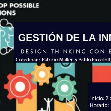 """02/05 [CAPACITACIÓN] """"Gestión de la Innovación: Design Thinking con esteroides"""". Inscripciones Abiertas"""