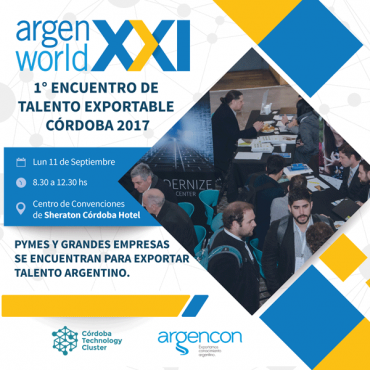 ArgenWorld XXI - 1° ENCUENTRO DE TALENTO EXPORTABLE CÓRDOBA 2017